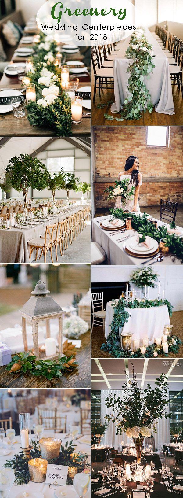 Wedding reception wedding decorations 2018  Trendy Greenery Wedding Ideas for  Brides  Garrett Wedding