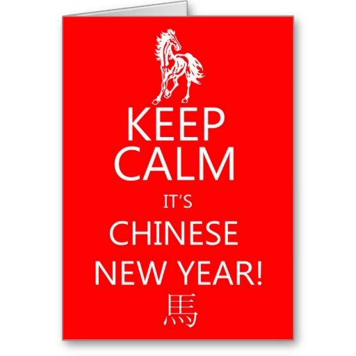 Keep calm its chinese new year year of the horse card calming keep calm its chinese new year year of the horse card m4hsunfo