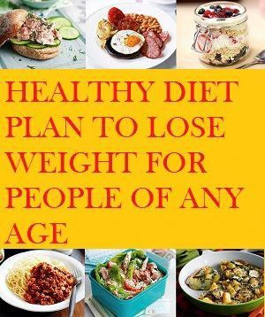 there's a healthy diet plan to lose weight for people of