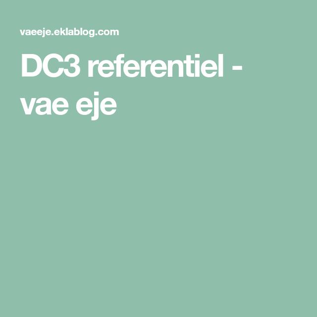 Dc3 Referentiel Livret D Accueil Communication Professionnelle Vae