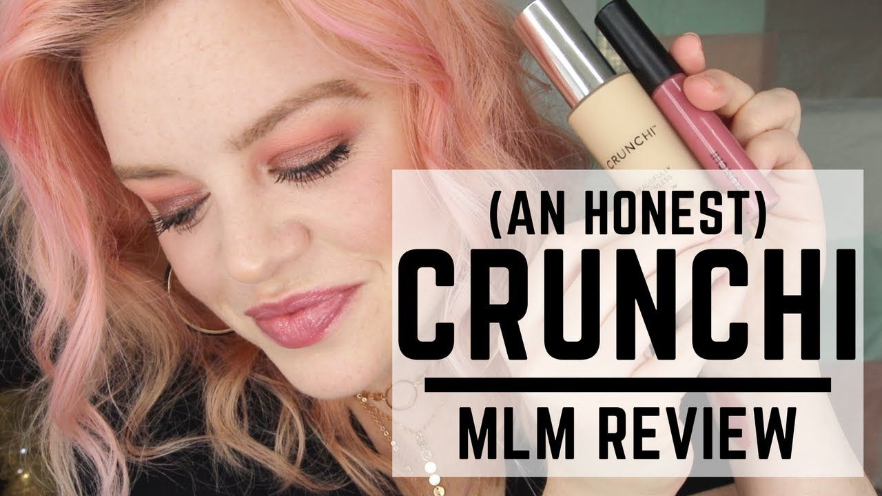 Crunchi Honest MLM Review YouTube Crunchi makeup