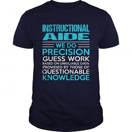 INSTRUCTIONAL AIDE T Shirts, Hoodies. Get it now ==► https://www.sunfrog.com/LifeStyle/INSTRUCTIONAL-AIDE-104772142-Navy-Blue-Guys.html?57074 $21.99