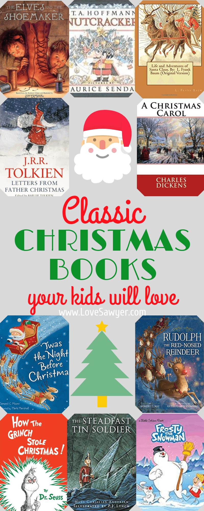 Classic Christmas Stories For Kids Love Sawyer Christmas Stories For Kids Classic Christmas Story Christmas Books