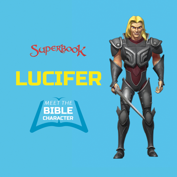 Lucifer Bible: Who Was Lucifer? Make No Mistake: God Is The Hero In Our