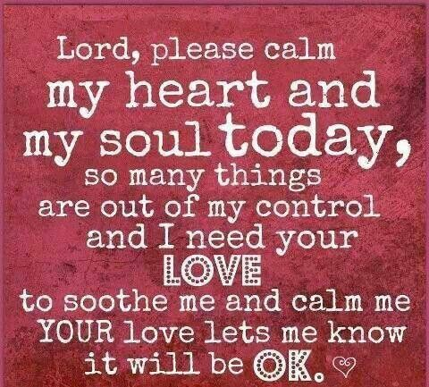 Calming prayer- when life stresses u put, give it to God