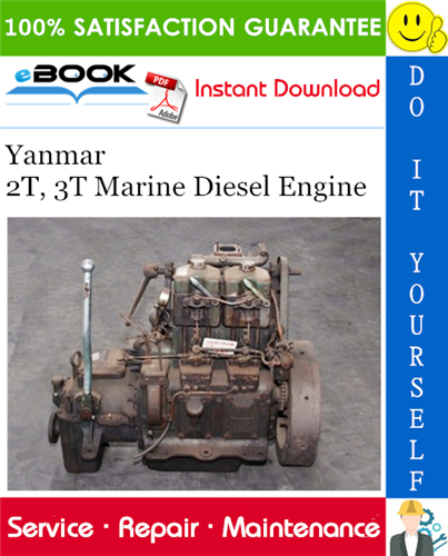 Yanmar 2t 3t Marine Diesel Engine Service Repair Manual Marine Diesel Engine Diesel Engine Repair Manuals