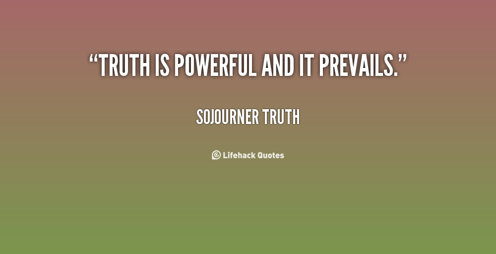 Sojourner Truth Quotes Sojourner Truth   November 26 1883 Was An Africanamerican .