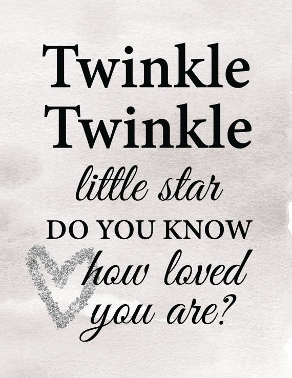 About This Adorable Nursery Song Lyric Twinkle Little Star Do You Know How Loved Are Is Designed For Baby Wall Art The