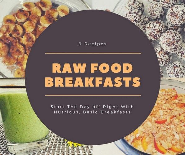 Here are 9 great raw food diet breakfast recipes to get you going here are 9 great raw food diet breakfast recipes to get you going each dish forumfinder Gallery