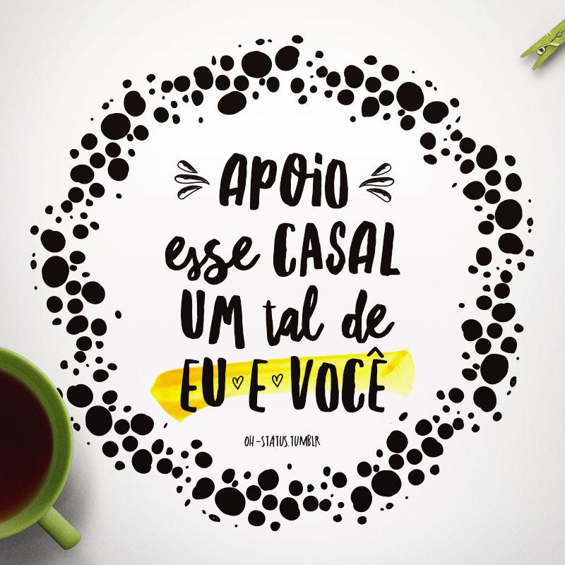 Status Para Whatsapp Recadinho Pinterest Frases Love E Quotes