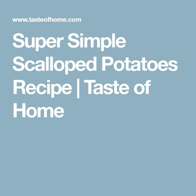 Super Simple Scalloped Potatoes Recipe: Super Simple Scalloped Potatoes