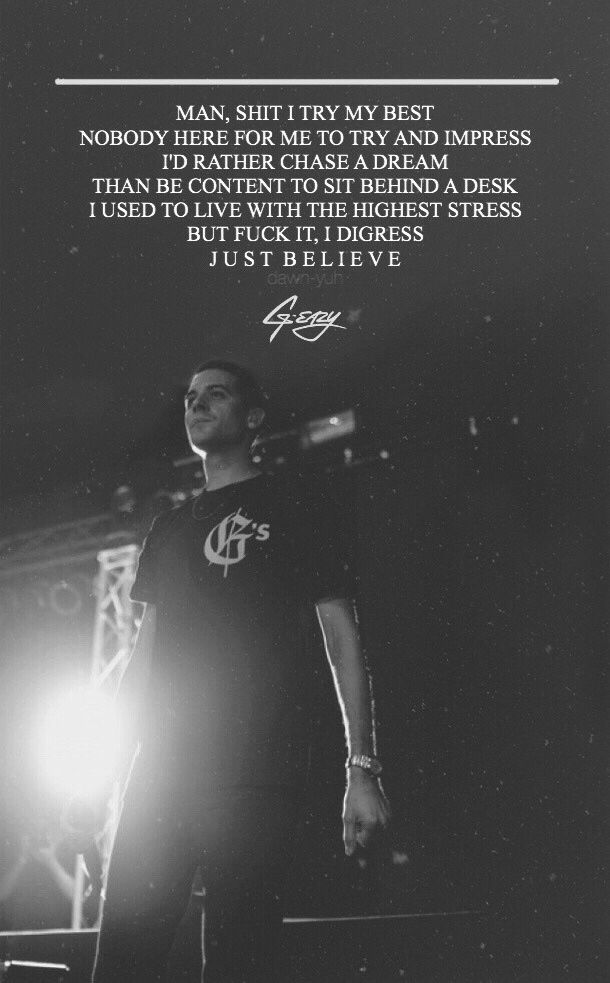 Just Believeg Eazy Rapper Quotes G Easy Quotes G Eazy