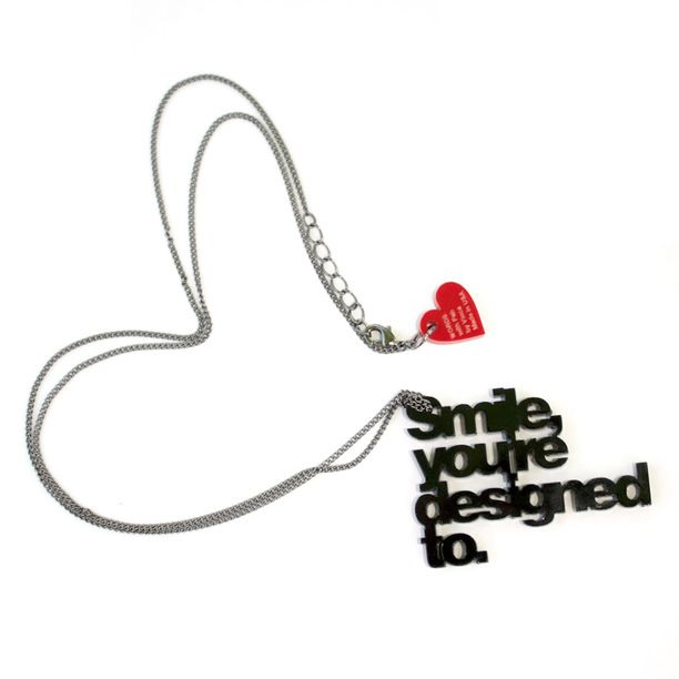 Smile, you are designed to.