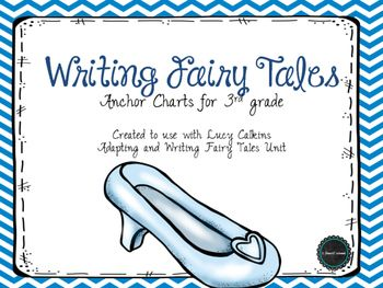 fairy tale writing for 3rd grade writer 39 s workshop fairy tales unit lucy calkins reading. Black Bedroom Furniture Sets. Home Design Ideas
