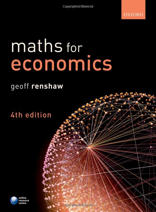 Drawing on his extensive experience teaching in the area, Geoff Renshaw has developed Maths for Economics to enable students to master and apply mathematical principles and methods both in their degrees and their careers.