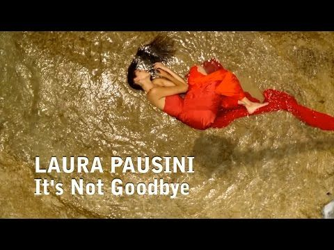 Laura Pausini It S Not Goodbye With Lyrics Youtube