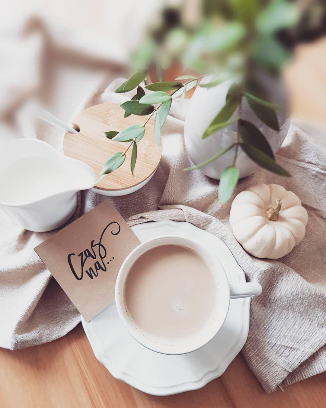 Dzień dobry  Dzień dobry 🍁🌞🍁 Czas na..kawkę, czas na...wtorek🙂😉Niech to będzie dobry dzień,  czego sobie i Wam życzę 😘🙂 🌞🍁HAVE A NICE DAY🍁🌞
