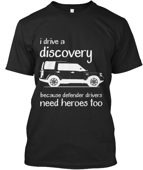 0cf5ad9f7 Land Rover Discovery Hero - Funny T Shirt | Funny pics | Land rover ...