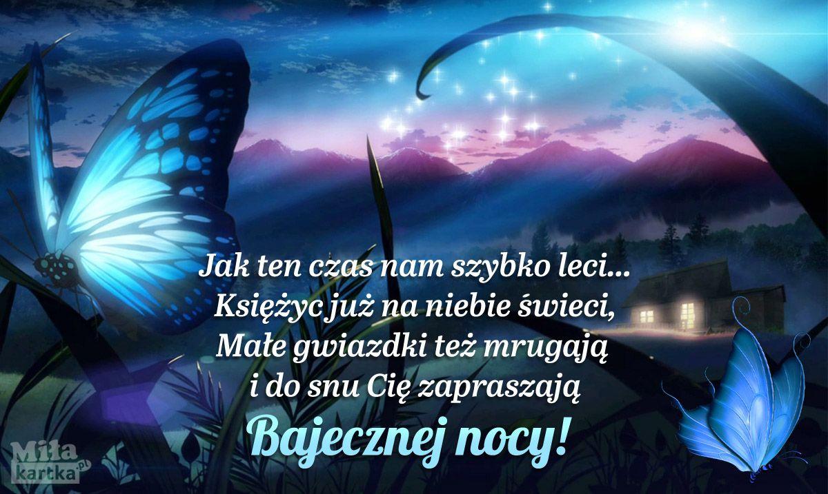 Księżyc już na niebie świeci #dobranoc #bajka #cytaty #sen ...