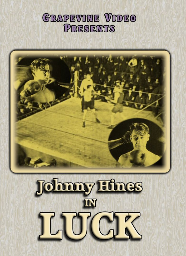 LUCK (1923) A rare Johnny Hines comedy about a young man who undertakes a $100,000 bet! http://www.grapevinevideo.com/luck.html