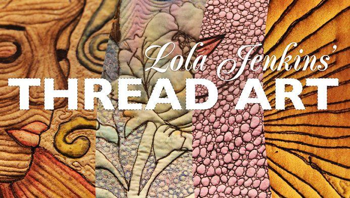 Thread Art | Thread art, Art quilting and Craft : quilting artist - Adamdwight.com