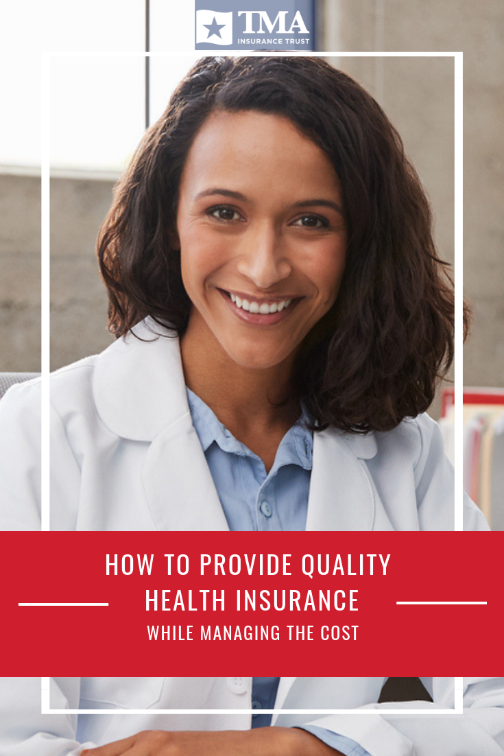 How To Provide Quality Health Insurance While Managing The Cost
