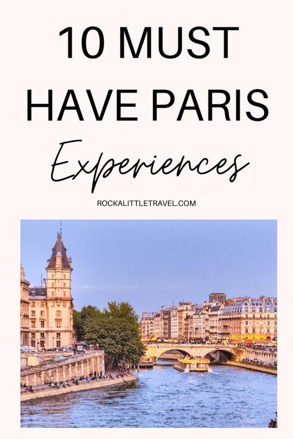 10 must have Paris experiences. #paristravel #parisfrance #travelhacks