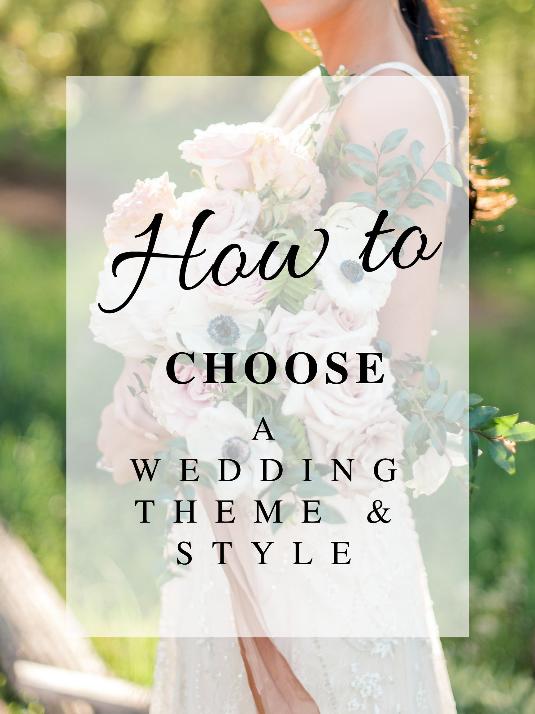 How to Choose Your Wedding Theme & Style | Florists, Floral designs ...