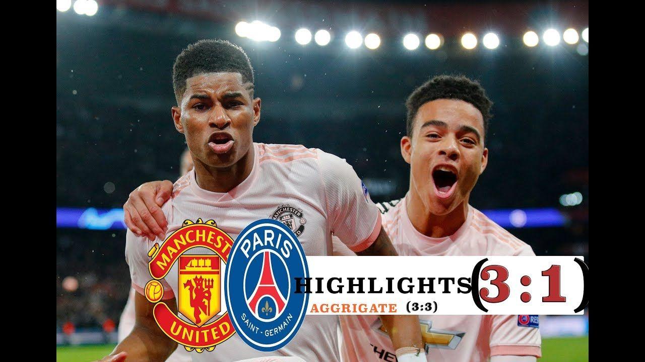 Manchester United vs PSG 3:1 (3:3) All Goals Highlights   Manchester  united, Psg, Youtube