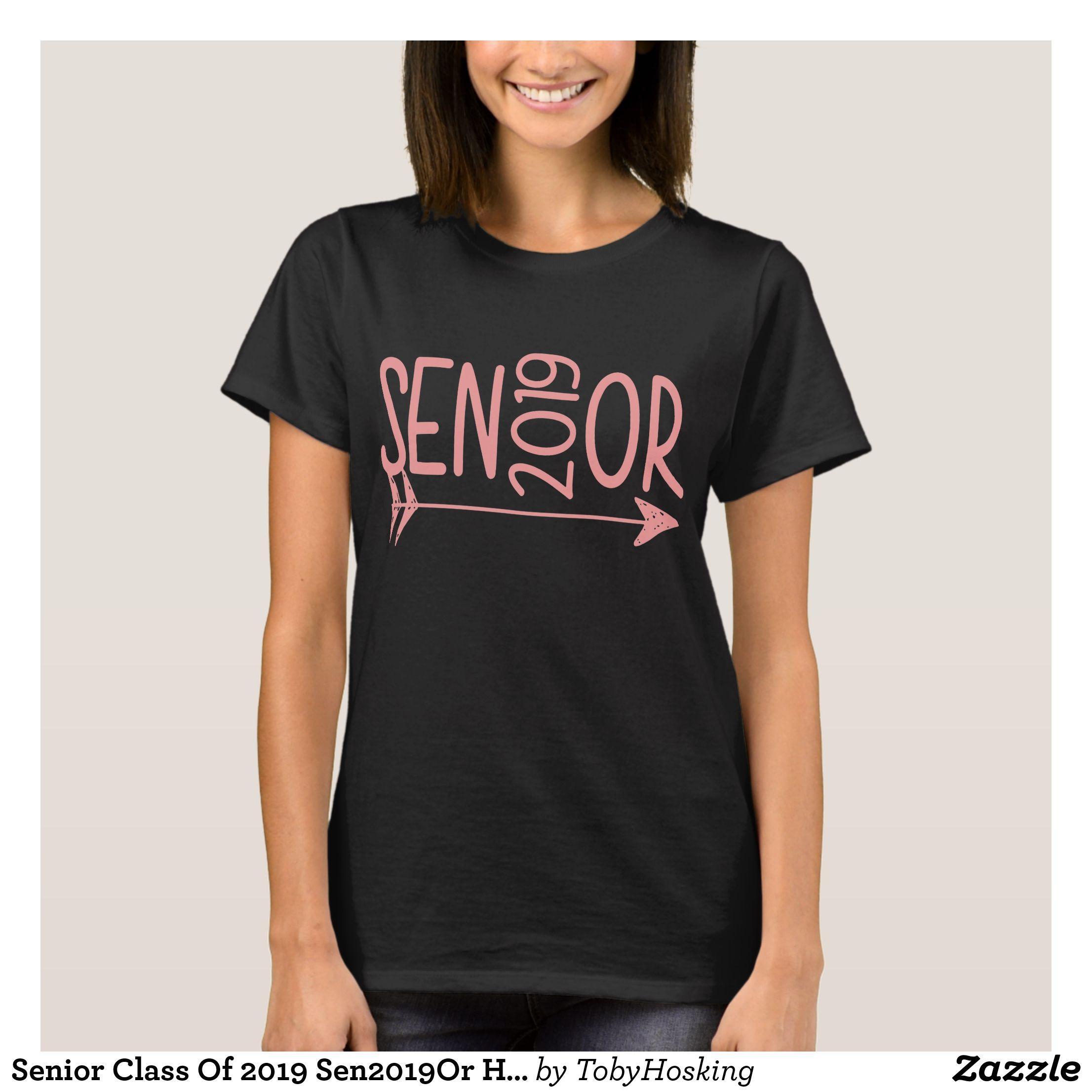 63f761dfe3f24 Senior Class Of 2019 Sen2019Or Hanes Tagless Senio T-Shirt - Fashionable Women s  Shirts By Creative Talented Graphic Designers -  shirts  tshirts  fashion  ...
