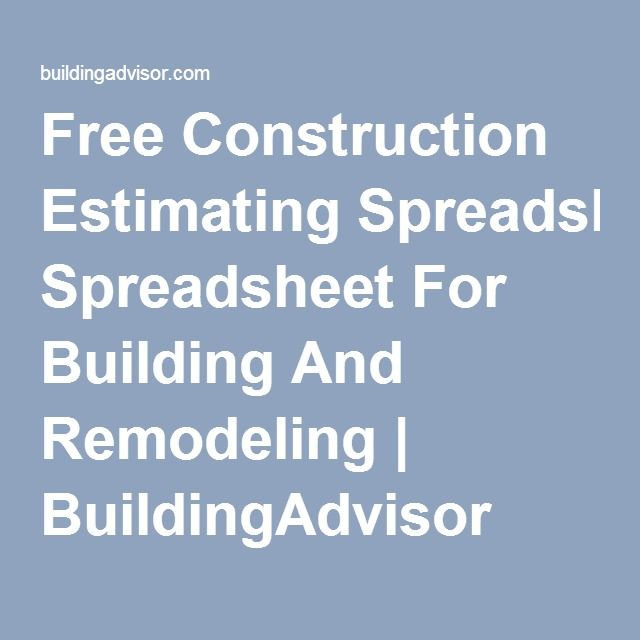 Free Construction Estimating Spreadsheet For Building And Remodeling
