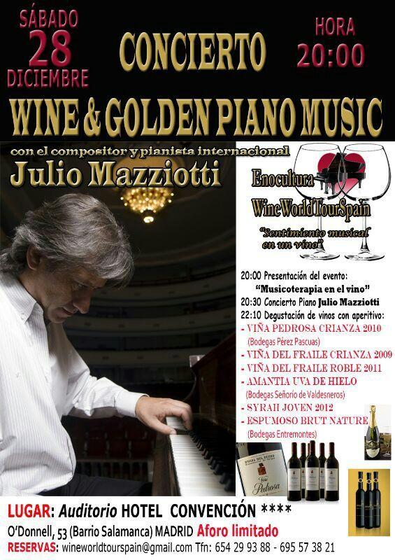 Wine&Golden Piano Music 28/12/2013 Madrid con Julio Mazzioti