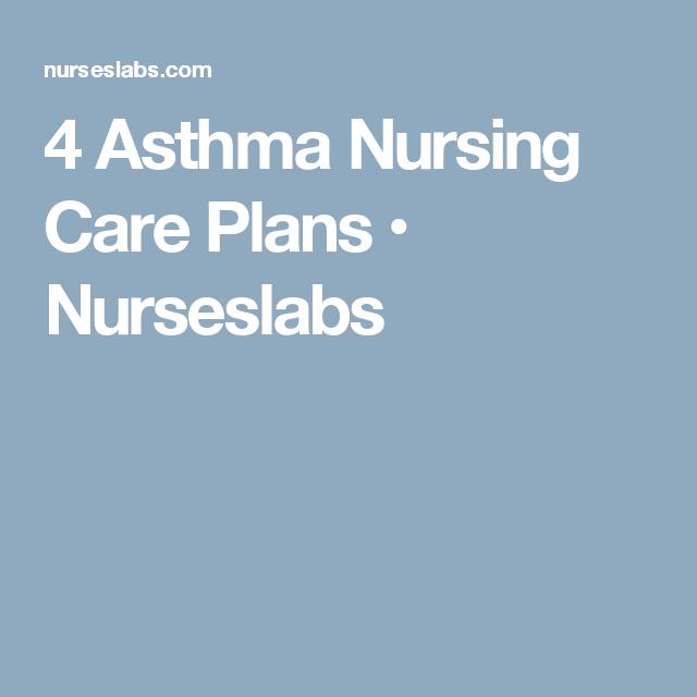 7 Asthma Nursing Care Plans | Nursing care plan, Nursing ...