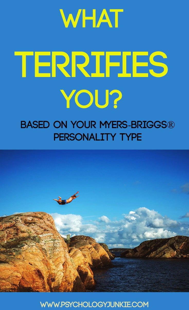 What Terrifies Each Myers-Briggs® Personality Type   INFP
