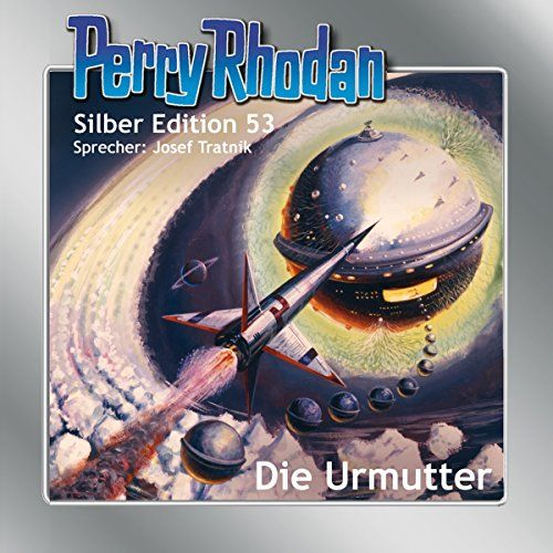 Die Urmutter Perry Rhodan Silber Edition 53 Der 7 Zyklus Die Cappins Rhodan Silber Perry Die Video Game Covers Video Games Artwork Street Style Women