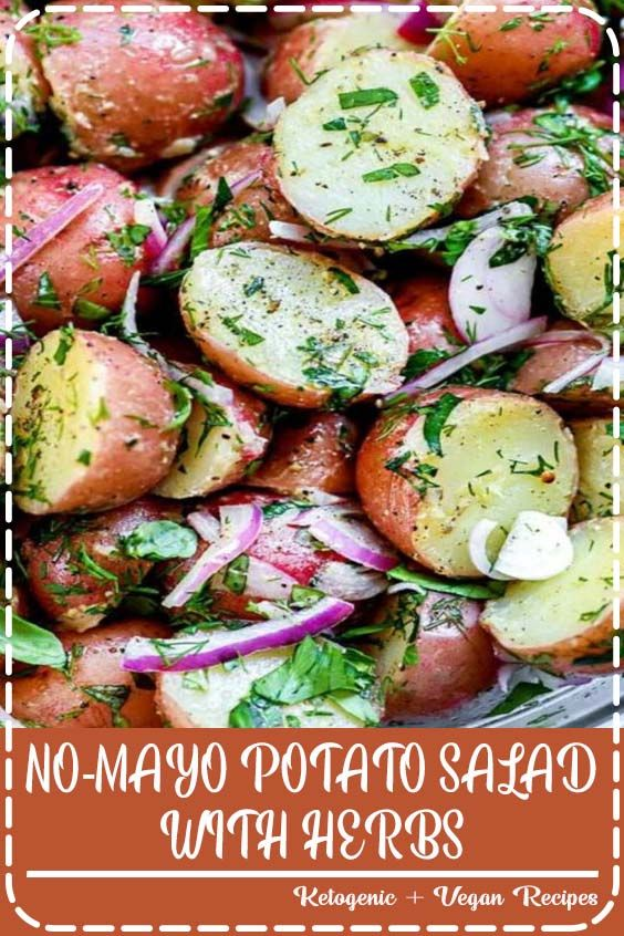 NO-MAYO POTATO SALAD WITH HERBS No-Mayo Potato Salad With Herbs    Easy to make and lighter to eat, this healthy no-mayo potato salad with fresh herbs and an easy olive oil dressing is the perfect side dish for a crowd.