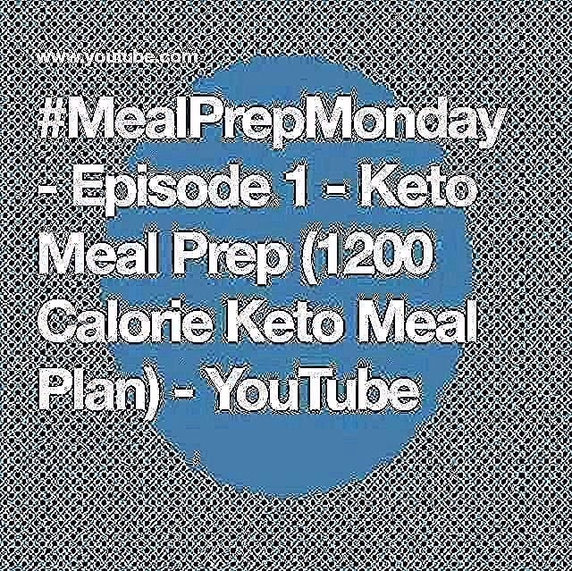 1200 Calorie Keto Meal Plan  YouTubeYou can find 1200 calorie meal prep and more on our website Episode 1  Ket Episode 1  Keto Meal Prep 1200 Calorie Keto Meal Plan  YouT...