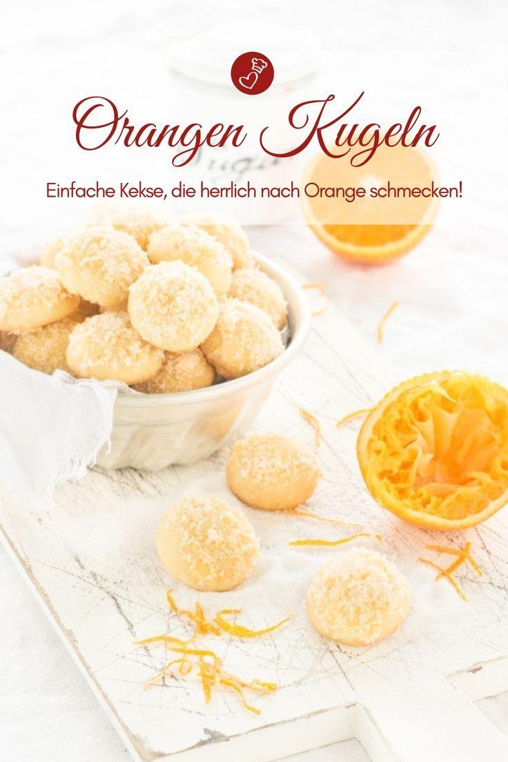 Orangen-Kugeln - einfache Kekse mit tollem Aroma