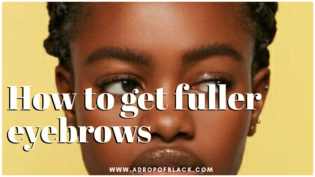 7 Fool-proof ways to get fuller eyebrows naturally ...