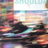 THE SHOULDAS https://records1001.wordpress.com/
