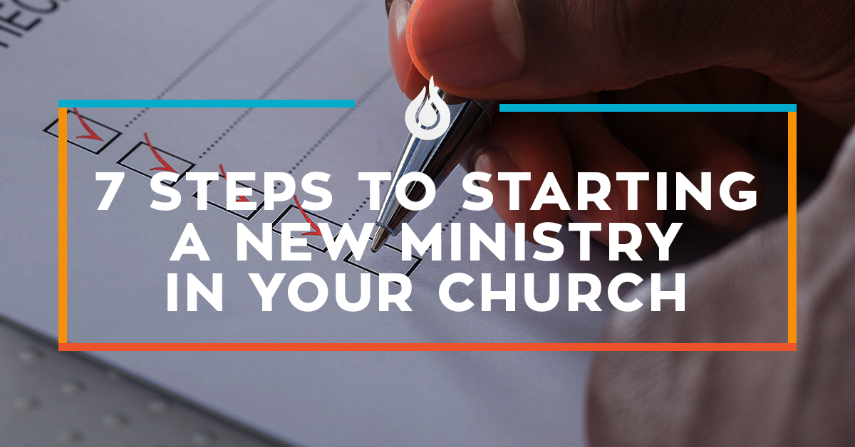 A StepbyStep Plan to Starting a New Ministry in Your