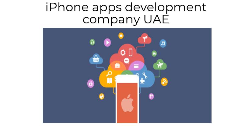 Best iPhone Application Development Company Dubai Abu
