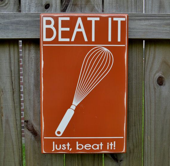 Custom Home Decor Signs: Beat It Just Beat It Kitchen Decor Custom Wood Sign By