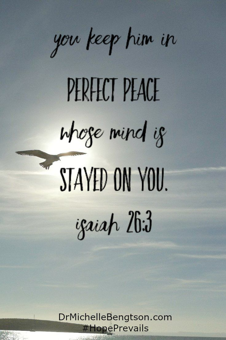 Christian Life Quotes You Keep Him In Perfect Peace Whose Mind Is Stayed On Youisaiah