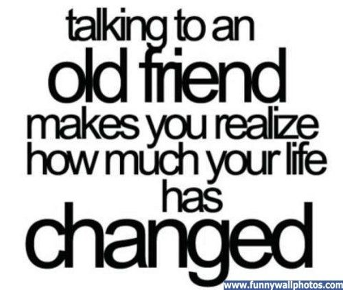 Inspirational Quotes Old Friend Quotes Friends Quotes Inspirational Quotes