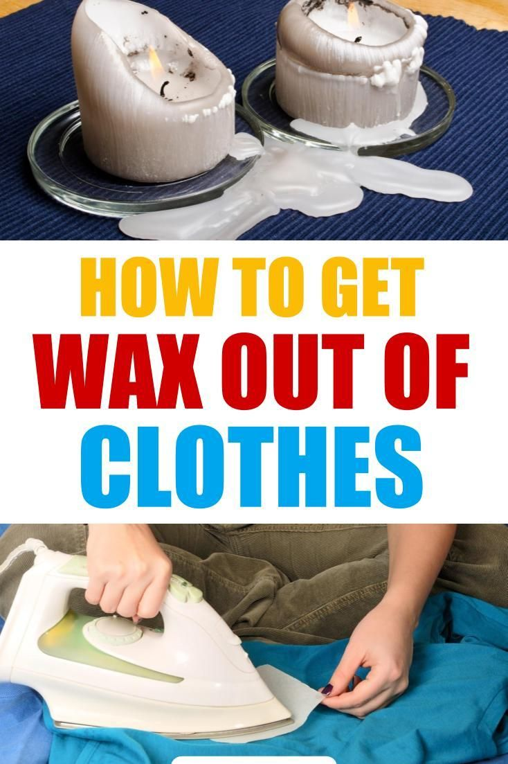 6 brilliant ways to get wax out of clothes cleaning