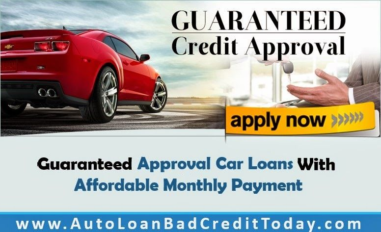 Get Guaranteed Approval Car Loans With Little Effort Apply Now For Guaranteed Approval Auto Loans And Get Easy Appr Car Loans Car Finance Loans For Bad Credit