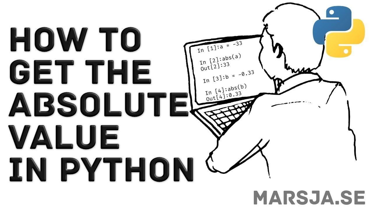 How To Get The Absolute Value In Python Using Abs And Pandas