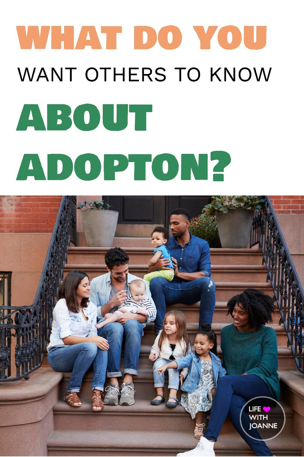What Do You Want Others To Know About Adoption In 2020 What Is Adoption Foster Care Children Transracial Adoption