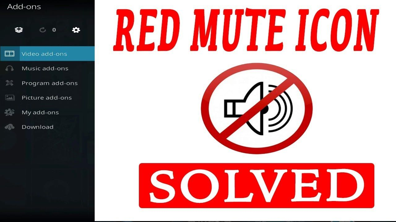 RED MUTE ICON (FIX) - How To Solve The Audio Problem With Kodi